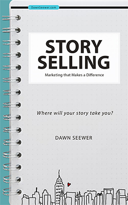 Storyselling: Marketing That Makes a Difference