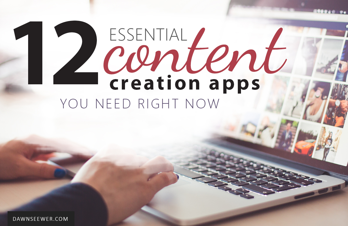 12 Content Creation Apps You Need Right Now