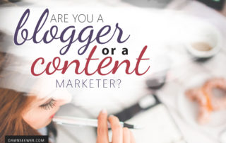 Are you a blogger or a content marketer?