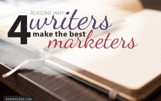 4 reasons why writers make the best marketers