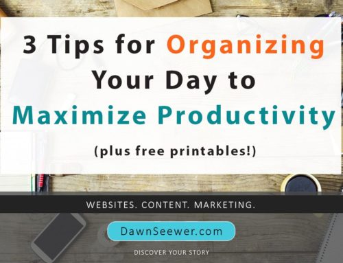 3 Tips for Organizing Your Day to Maximize Productivity (plus free printables!)